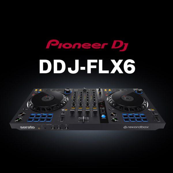 ジャンルレスなDJを可能にする新機能を搭載!次世代のDJコントローラー「DDJ-FLX6」