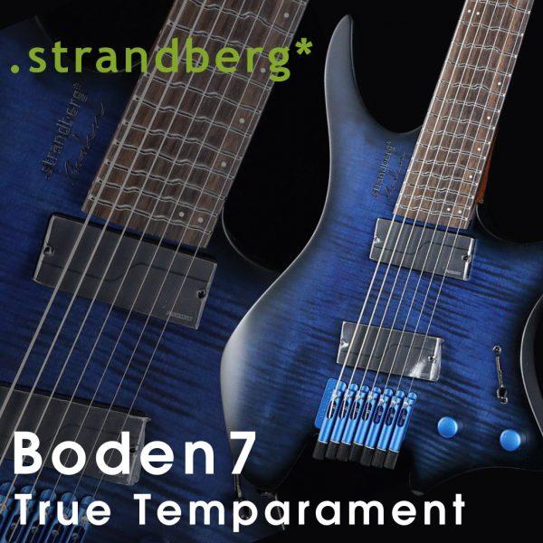 Strandberg 待望のTrue Temparamentフレットを採用したBodenの入荷!!