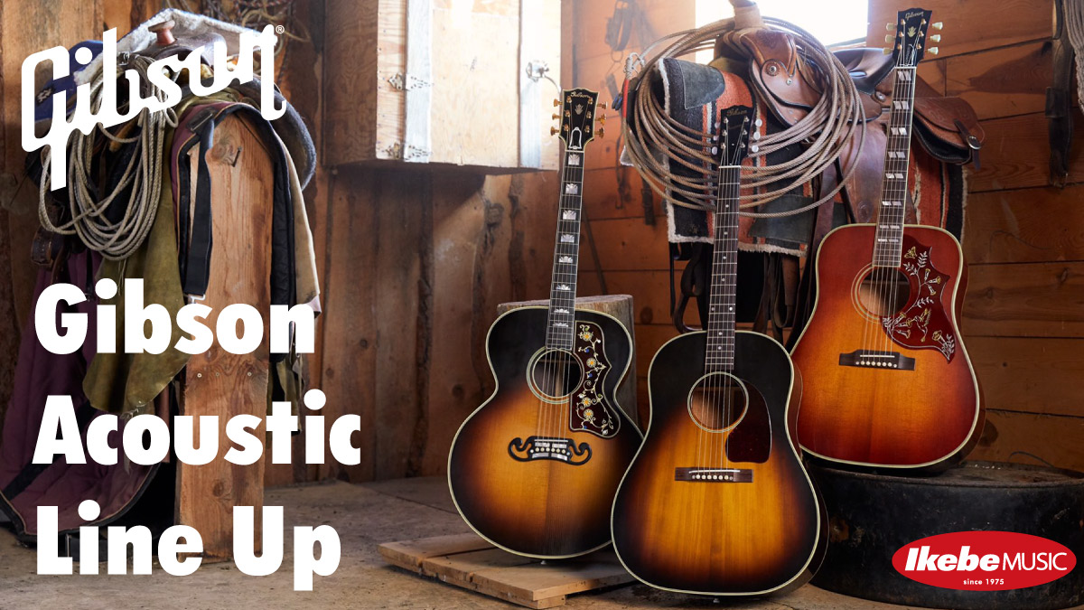 【Gibson Acoustic】
