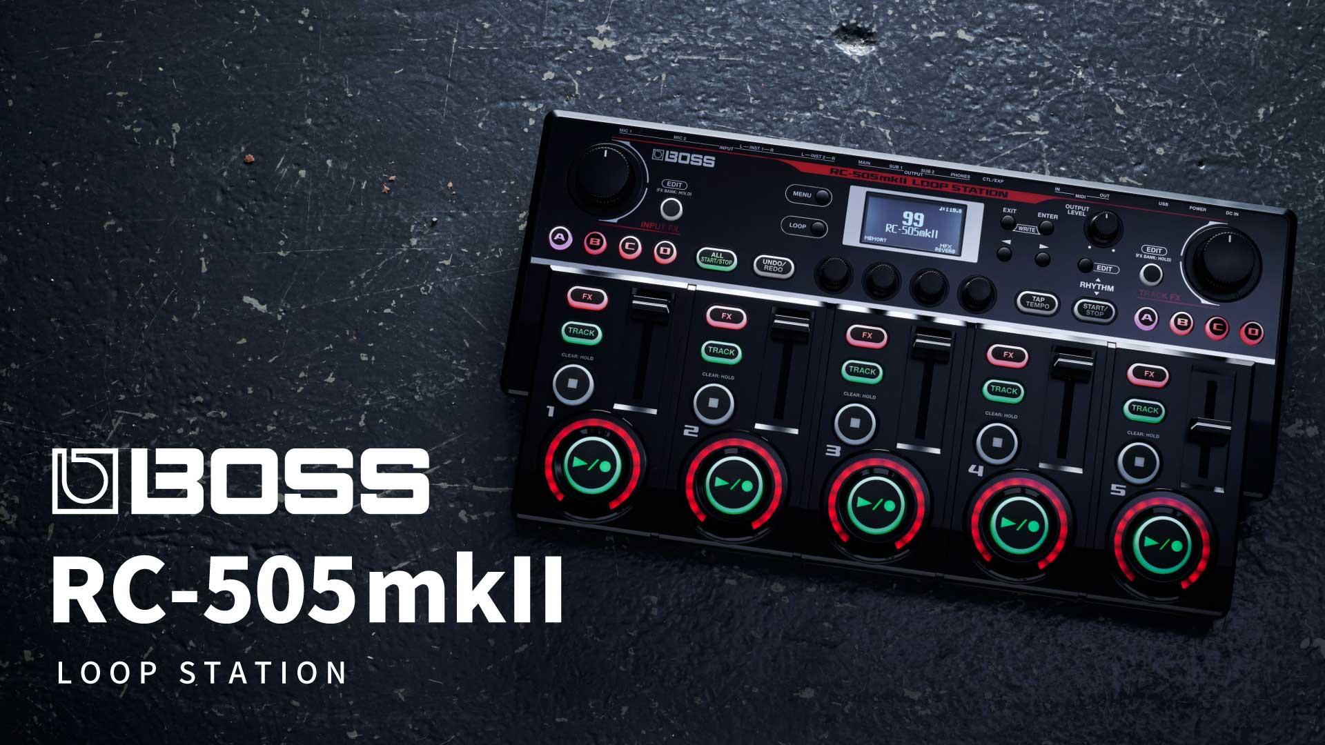 BOSS RC-505mkII [LOOP STATION] | イケベ楽器店