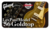 【Gibson Les Paul Model '56 Goldtop】