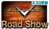 Fender Custom Shop Road Show