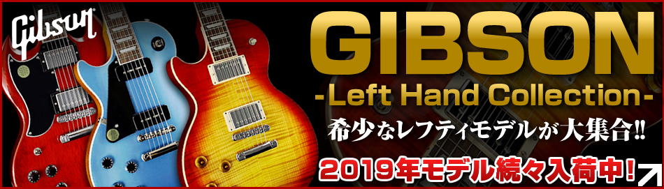 Gibson Left Hand Collection