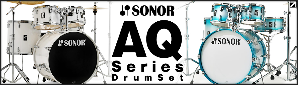 SONOR AQ Series Drum Set」