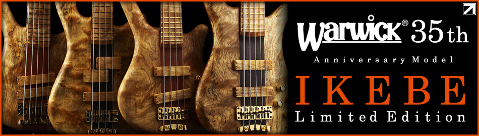 【Warwick 35th Anniversary Model IKEBE Limited Edition】