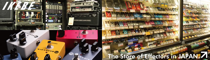 The Store of Amplifier & Effectors in JAPAN.